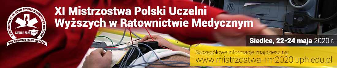 XI Mistrzostwa Polski Uczelni Wyższych w Ratownictwie Medycznym