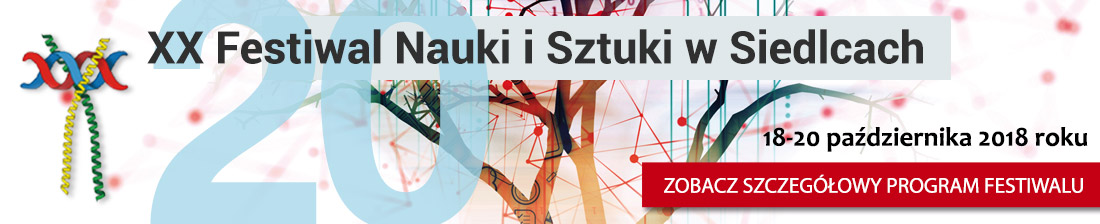 XX Festiwalu Nauki i Sztuki w Siedlcach